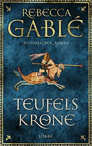 Teufelskrone: Ein Waringham-Roman. Historischer Roman (Waringham Saga 6)