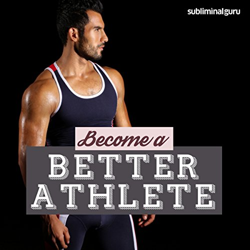 Become a Better Athlete audiobook cover art