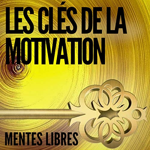 Les Clés de La Motivation [The Keys to Meditation] cover art
