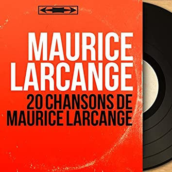 20 chansons de Maurice Larcange (Mono Version)
