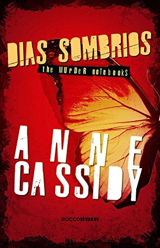 Dias sombrios (The murder notebooks) por [Anne Cassidy, Viviane Diniz]