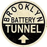 Victory Vintage Signs Brooklyn Battery Tunnel Street Reproduction Sign