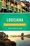 Louisiana Off the Beaten Path®: Discover Your Fun (Off the Beaten Path Series)