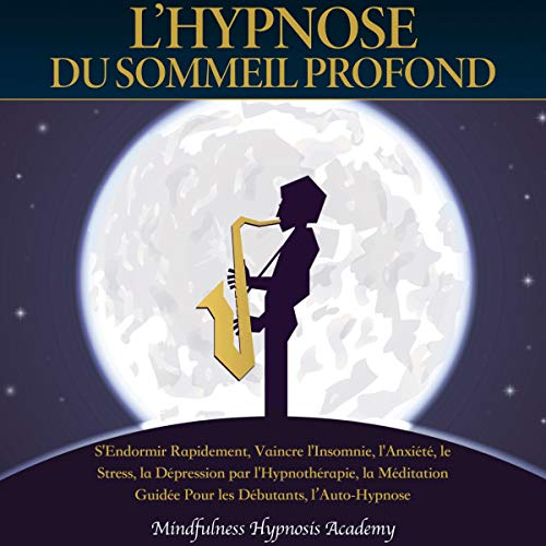 Couverture de L'Hypnose du Sommeil Profond
