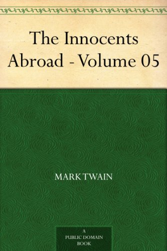 Download The Innocents Abroad - Volume 05 (English Edition) B008475D9E