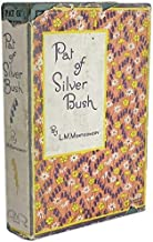 Pat of Silver Bush L M Montgomery LM Lucy Maud Angus Robertson 1936 Book