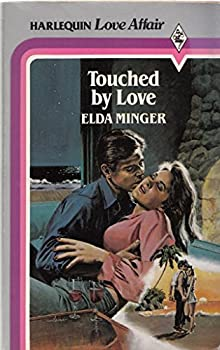 Touched By Love 0373161069 Book Cover