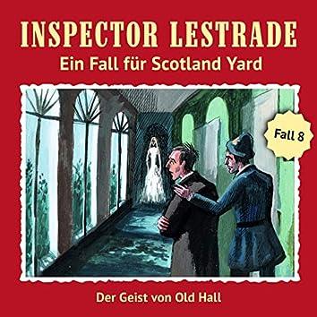Ein Fall für Scotland Yard 8: Der Geist von Old Hall
