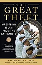 The Great Theft: Wrestling Islam from the Extremists