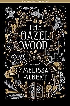 The Hazel Wood: Chapter Sampler by [Melissa Albert]