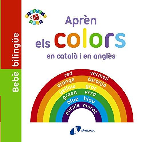 Bebè bilingüe. Aprèn els colors en català i en anglès