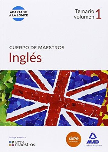 Cuerpo de Maestros Inglés. Temario volumen 1 (Maestros 2015)