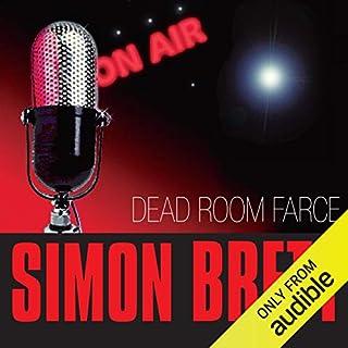 Dead Room Farce                   By:                                                                                                                                 Simon Brett                               Narrated by:                                                                                                                                 Simon Brett                      Length: 6 hrs and 52 mins     20 ratings     Overall 4.4