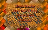 Simple Weaving More Than 10 Warp Threads Guide Initiatives (English Edition)