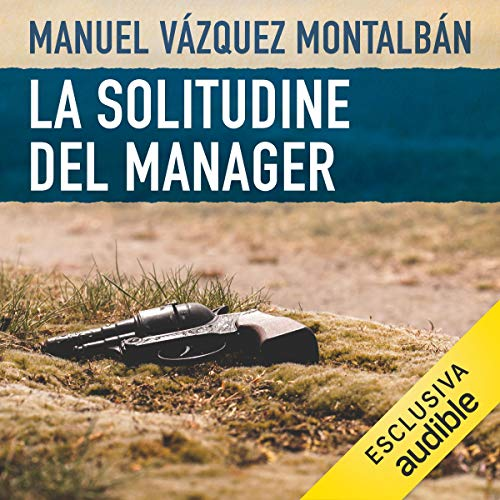 La solitudine del manager audiobook cover art
