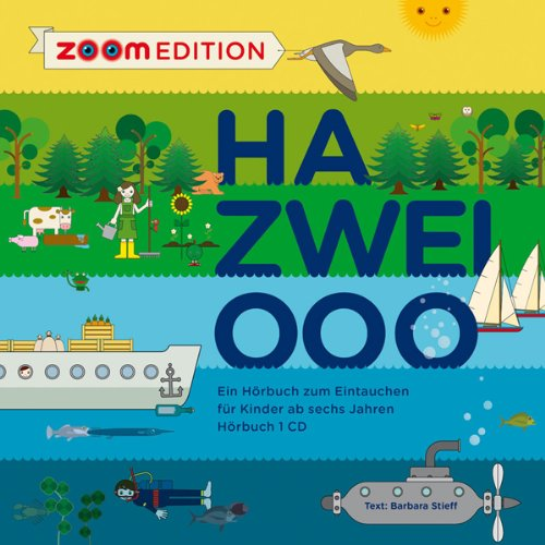 Ha zwei Ooo. Ein Hörbuch zum Eintauchen audiobook cover art