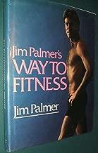 Jim Palmer's Way to Fitness