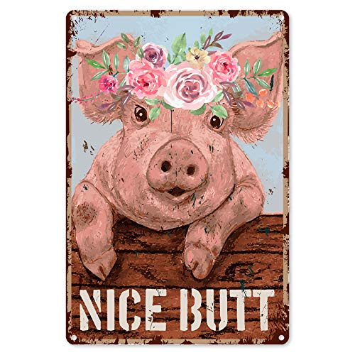 Funny Bathroom Quote Metal Tin Sign Wall Decor - Vintage Farm Pig Tin Sign for Office/Home/Classroom Bathroom Decor Gifts - Best Rustic Farmhouse Decor Gift Ideas for Women Men Friends - 8x12 Inch