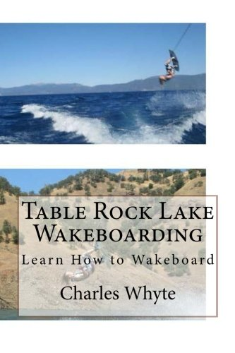Table Rock Lake Wakeboarding: Learn How to Wakeboard