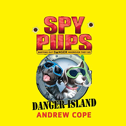 Spy Pups: Danger Island audiobook cover art