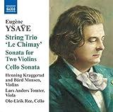 Eugene Ysaye: String Trio, 'Le Chirney' - Kraggerud
