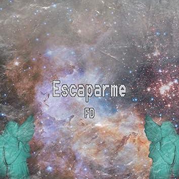 Escaparme