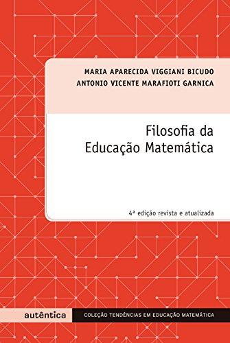 Filosofia da Educação Matemática (Portuguese Edition)