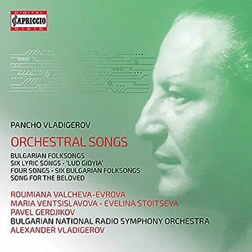 Vladigerov: Orchestral Songs
