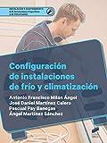 Configuración de instalaciones de frío y climatización: 28 (Instalación y Mantenimiento)