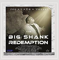 Big Shank Redemption