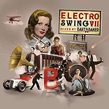 Electro Swing VII by Bart & Baker