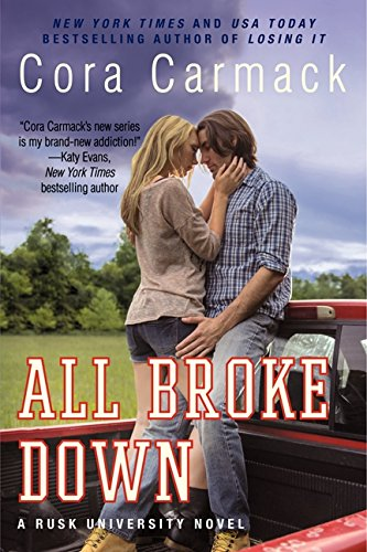 All Broke Down: A Rusk University Novel
