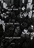 Image of Philip Trager: New York in the 1970s
