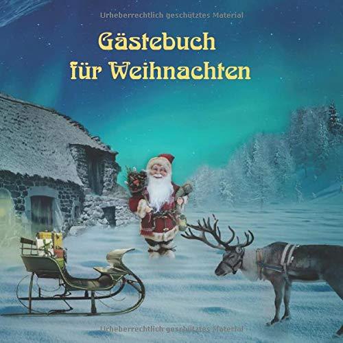 Gästebuch für Weihnachten: Weihnachtliches Erinnerungsbuch, Gästebuch zum selbst gestalten.