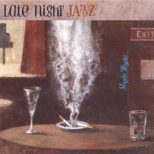 Late Night Jazz by Slyde Hyde