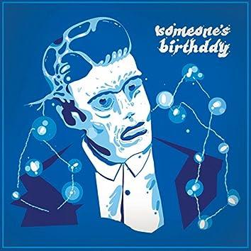 Someone's Birthday