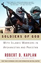 Soldiers of God: With Islamic Warriors in Afghanistan and Pakistan (Vintage Departures)