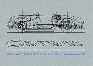 Porsche Carrera: And the Early Years of Porsche Motorsports