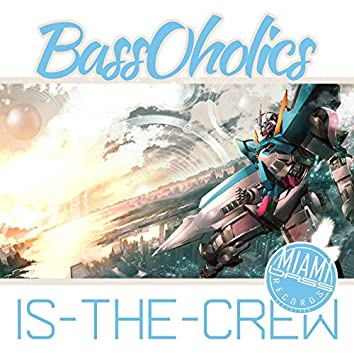 Bassoholics Is the Crew (Remixes)