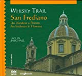 Whisky Trail, San Frediano. Un irlandese a Firenze. Ediz. italiana e inglese. Con CD Audio. Con DVD