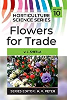 Flowers For Trade (Horticulture Science)