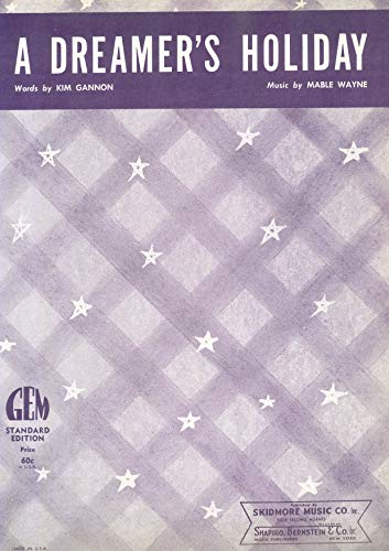 A Dreamer\'s Holliday: performed by Perry Como, Buddy Clark and many other artists, Popular Standard, Single Songbook (English Edition)