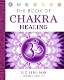 Best Chakra Books - The Book of Chakra Healing Review