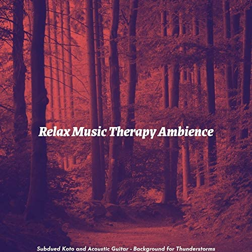 Relax Music Therapy Ambience