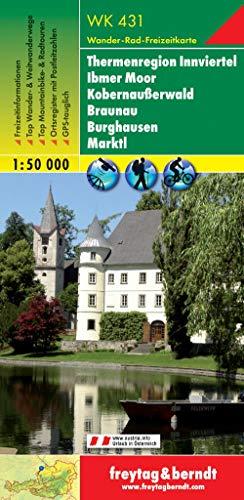 Freytag Berndt Wanderkarten, WK 431, Thermenregion Innviertel - Ibmer Moor - Kobernaußerwald - Braunau - Burghausen - Marktl - Maßstab 1:50.000