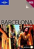 Barcelona De cerca 2 (Guías De cerca Lonely Planet)