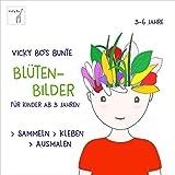 Bunte Blüten-Bilder für Kinder ab 3 Jahren. Sammeln, kleben, ausmalen