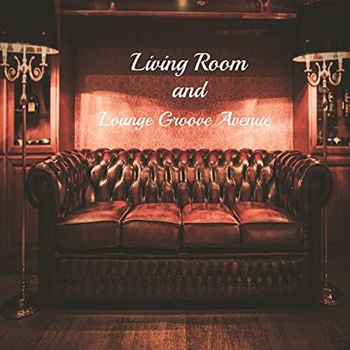 Living Room & Lounge Groove Avenue