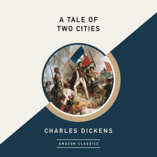 A Tale of Two Cities (AmazonClassics Edition) Titelbild
