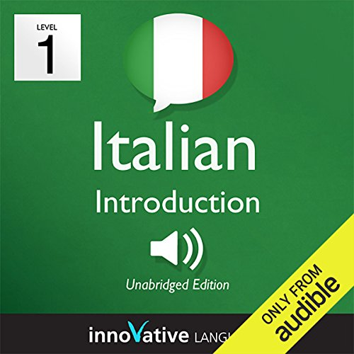 Learn Italian with Innovative Language's Proven Language System - Level 1: Introduction to Italian  By  cover art
